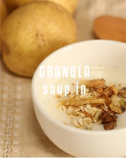 GRANOLA soup in